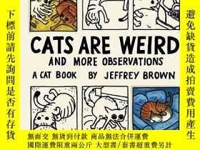 二手書博民逛書店Cats罕見Are WeirdY256260 Jeffrey Brown Chronicle Books 出