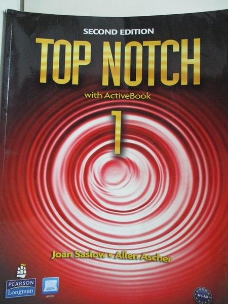 【書寶二手書T7/語言學習_DXX】Top Notch 1: English for Today s World_Ascher, Allen