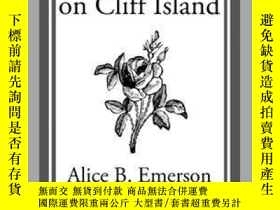 二手書博民逛書店Ruth罕見Fielding on Cliff IslandY410016 Alice B. Emerson