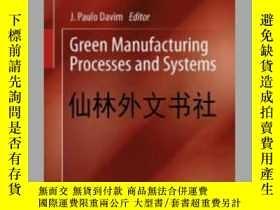 二手書博民逛書店【罕見】Green Manufacturing Processe