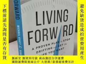 二手書博民逛書店Living罕見Forward: A Proven Plan t
