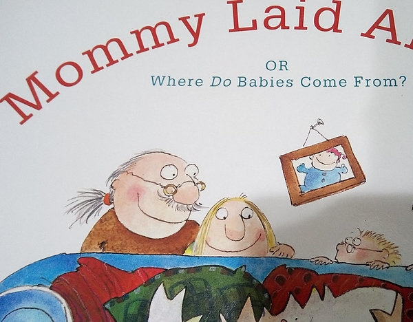 (二手原文書)Mommy Laid an Egg: Or, Where Do Babies Come From?