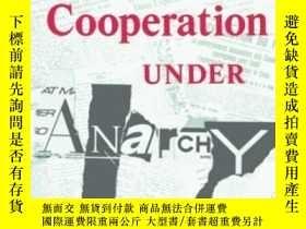 二手書博民逛書店Cooperation罕見Under AnarchyY255562 Kenneth A. Oye Prince