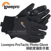 LOWEPRO 羅普 ProTactic Photo Gloves 領航家攝影手套 (24期0利率 免運 台閔公司貨) 有分尺寸 Glove