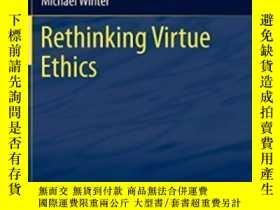 二手書博民逛書店Rethinking罕見Virtue EthicsY255174