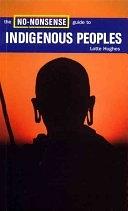 二手書博民逛書店 《The No-nonsense Guide to Indigenous Peoples》 R2Y ISBN:1859844383│Verso