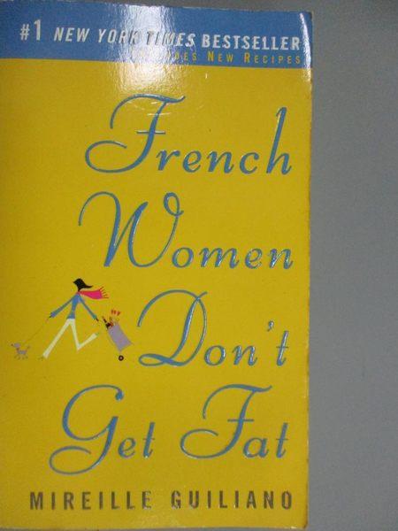 【書寶二手書T4/原文小說_KNJ】French Women Don't Get Fat_Guiliano, Mirei