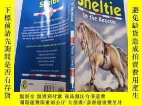 二手書博民逛書店Sheltie罕見to the rescue: 謝爾頓來救我Y212829
