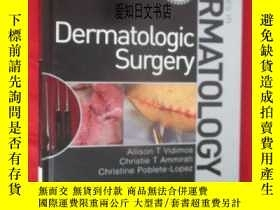二手書博民逛書店【罕見】Dermatologic Surgery: Requisites in DermatologyY175