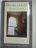 【書寶二手書T1/原文小說_IL3】Dubliners_Joyce, James/ Norris, Margot
