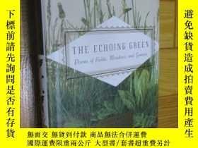 二手書博民逛書店The罕見Echoing Green: Poems of Fields, Meadows, and Grasses