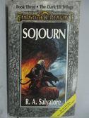 【書寶二手書T7/原文小說_LPD】SOJOURN_R.A.Salvatore