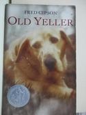 【書寶二手書T1/原文小說_BU8】Old Yeller_Fred Gipson, Fred Gipson