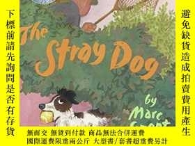 二手書博民逛書店The罕見Stray Dog: From a True Story by Reiko Sassa-流浪狗:來自於一