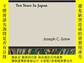 二手書博民逛書店Ten罕見Years in JapanY255174 Joseph C Grew (Author) Read