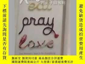 二手書博民逛書店《罕見Eat, Pray, Love 》Elizabeth Gi