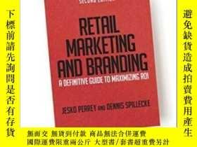 二手書博民逛書店Retail罕見Marketing And Branding: A Definitive Guide To Max