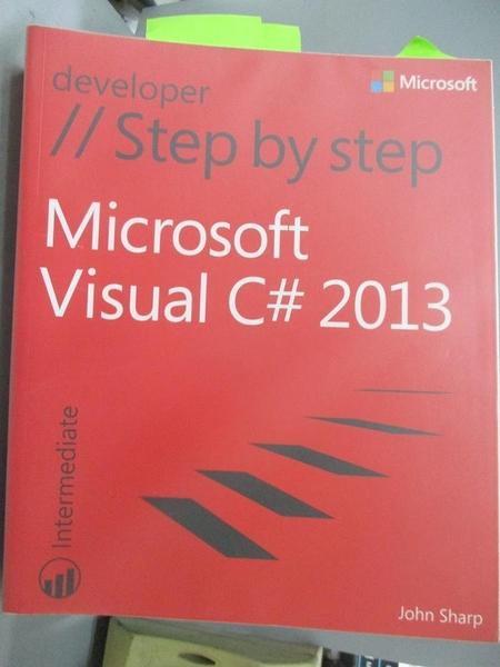 【書寶二手書T3/電腦_YEN】Microsoft Visual C# 2013 Step by Step_Sharp,