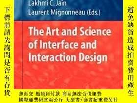 二手書博民逛書店The罕見Art And Science Of Interface And Interaction Design