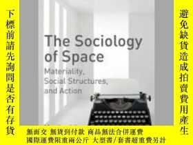 二手書博民逛書店The罕見Sociology of Space 2017Y410016 Martina Löw ISBN:9