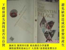 二手書博民逛書店the罕見presidential palace(總統府 )Y1