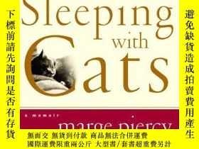 二手書博民逛書店Sleeping罕見With CatsY256260 Piercy, Marge Harpercollins