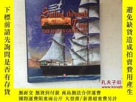 二手書博民逛書店Sailing罕見through Time: THE SHIP