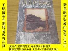 二手書博民逛書店Old罕見Peking city of the Ruler of