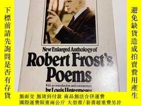 二手書博民逛書店New罕見enlarged anthology of Robert Frost's Poems 羅伯特·弗斯特詩集