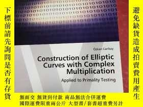 二手書博民逛書店Construction罕見of Elliptic Curves with Complex Multiplicat