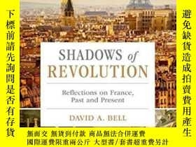 二手書博民逛書店Shadows罕見Of RevolutionY256260 David A. Bell Oxford Univ