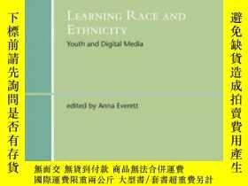 二手書博民逛書店Learning罕見Race And Ethnicity: Youth And Digital Media (th