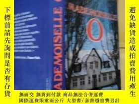 二手書博民逛書店法文原版罕見MADEMOISELLE O (精裝)Y9112 N