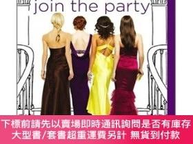 二手書博民逛書店The罕見Daughters Join the PartyY454646 Joanna Philbin 著