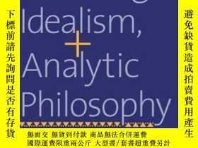 二手書博民逛書店Hegel,罕見Idealism And Analytic PhilosophyY362136 Tom Roc