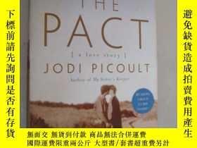 二手書博民逛書店The罕見Pact: A Love Story[死亡約定]Y85