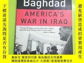 二手書博民逛書店Blind罕見Into Baghdad: America s War in Iraq (為避免爭議,定為八品)