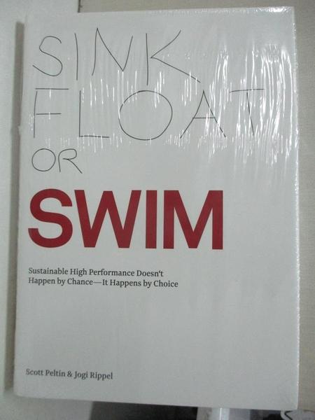 【書寶二手書T7/財經企管_GKZ】Sink, Float, or Swim