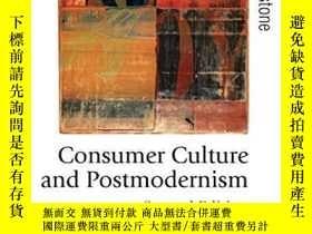 二手書博民逛書店Consumer罕見Culture And PostmodernismY256260 Mike Feather