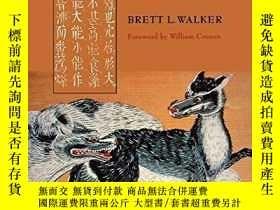 二手書博民逛書店The罕見Lost Wolves Of JapanY256260 Brett L. Walker Univer