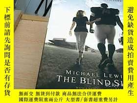 二手書博民逛書店英文原版罕見The Blind Side .Y15042 : M