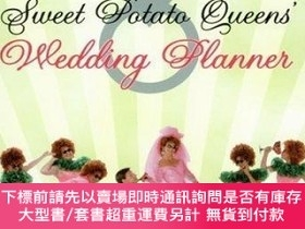 二手書博民逛書店The罕見Sweet Potato Queens Wedding Planner divorce Guide