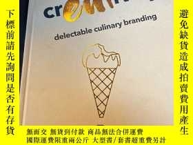 二手書博民逛書店creativity罕見delectable culinary brandingY14581 看圖 看圖