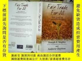 二手書博民逛書店Fair罕見Trade For All: How Trade Can Promote Development. 公