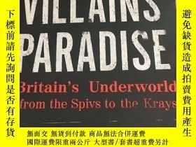 二手書博民逛書店Villains 罕見Paradise: Britain s U