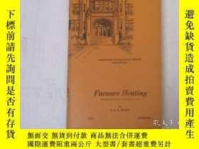 二手書博民逛書店民國:Furnace罕見Heating [USA]Y23766