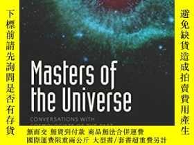二手書博民逛書店Masters罕見Of The Universe: Conver
