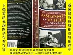 二手書博民逛書店Assignment罕見to Hell The War Against Nazi Germany with Cor