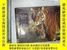 二手書博民逛書店A罕見Tiger s Tale: The Indian Tiger s Struggle for Survival