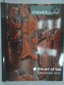 【書寶二手書T2/收藏_ZIH】Chiswick Auctions_2015/11/3_the art of tea